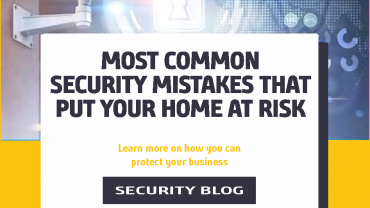 Most Common Home Security Mistakes That Put You at Risk